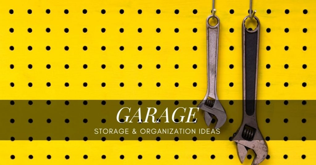 Garage Organization Ideas Feature Image